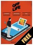 OFF LIFE #11