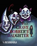 The Grave Robber's Daughter
