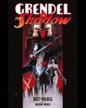 Grendel Vs. the Shadow