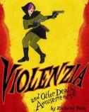 Violenzia & Other Amusements