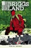 Briggs Land • Volume 2