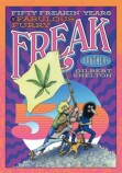Fifty Freakin' Years of the Freak Brothers