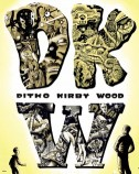 DKW: Ditko, Kirby, Wood