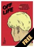 OFF LIFE #7
