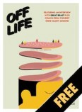 OFF LIFE #8