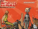 The Motorcycle Samurai #2