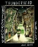 Thunderhead Underground…