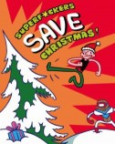SuperF*ckers Save Christmas!