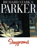 Richard Stark's Parker Vol. 4