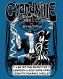 Grandville: Bête Noire