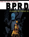 BPRD Plague of Frogs Vol. 4